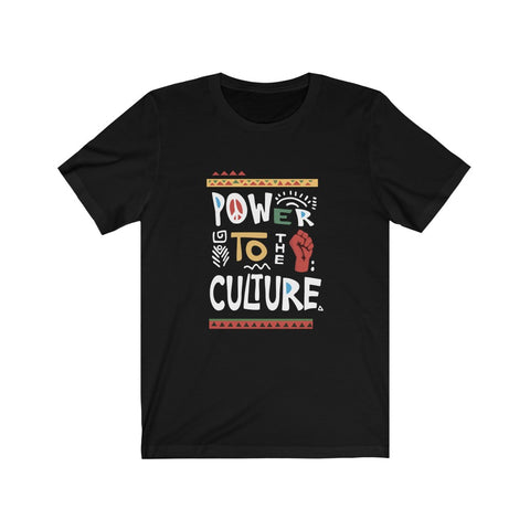 Power to the Culture Unisex Jersey Short Sleeve Tee