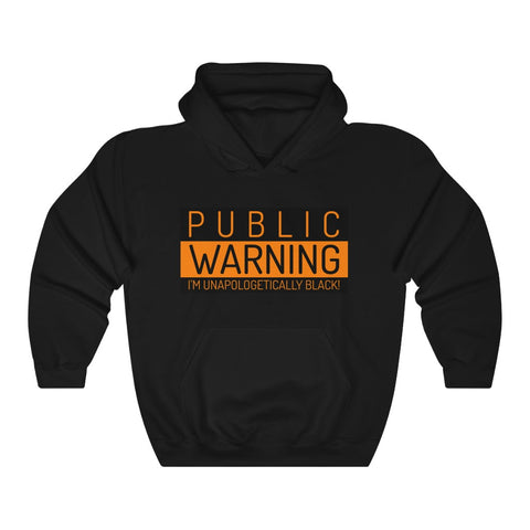 Public Warning Unisex Heavy Blend™ Hooded Sweatshirt