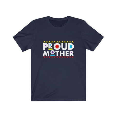 Proud Mother Unisex Short Sleeve Tee