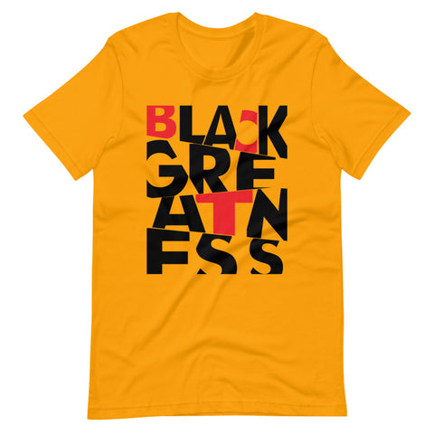 Black Greatness Short-Sleeve Unisex T-Shirt