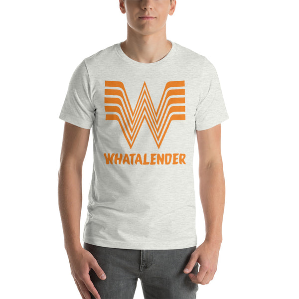 """What A Lender"" Short-Sleeve Unisex T-Shirt"