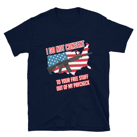 I Do Not Consent V2 Tee Shirt-Tee Shirt-Freedom Wear 1776