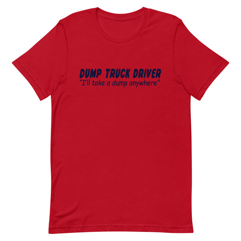 Image of Dump Truck Driver Tee Shirt-Tee Shirt-Freedom Wear 1776