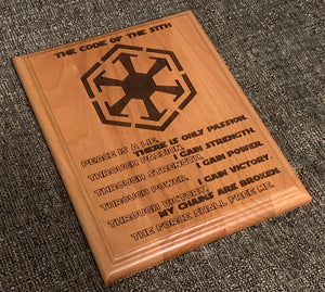 Star Wars - Sith Code Plaque - Pikes Peak Laser Creations