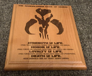 Star Wars - Mandalorian Code Plaque - Pikes Peak Laser Creations