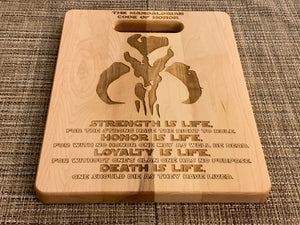 Star Wars - Mandalorian Code Cutting Board - Pikes Peak Laser Creations