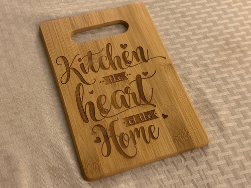 Kitchen the Heart of the Home - Sentimental Cutting Board - Pikes Peak Laser Creations
