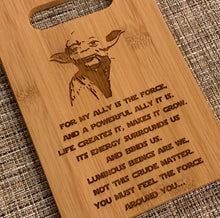 Load image into Gallery viewer, Star Wars - For my Ally is the Force - Yoda Quote Cutting Board - Pikes Peak Laser Creations