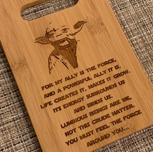 Star Wars - For my Ally is the Force - Yoda Quote Cutting Board - Pikes Peak Laser Creations