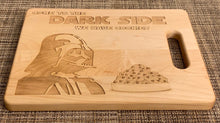 Load image into Gallery viewer, Star Wars - Come to the Dark Side We Have Cookies Cutting Board - Pikes Peak Laser Creations