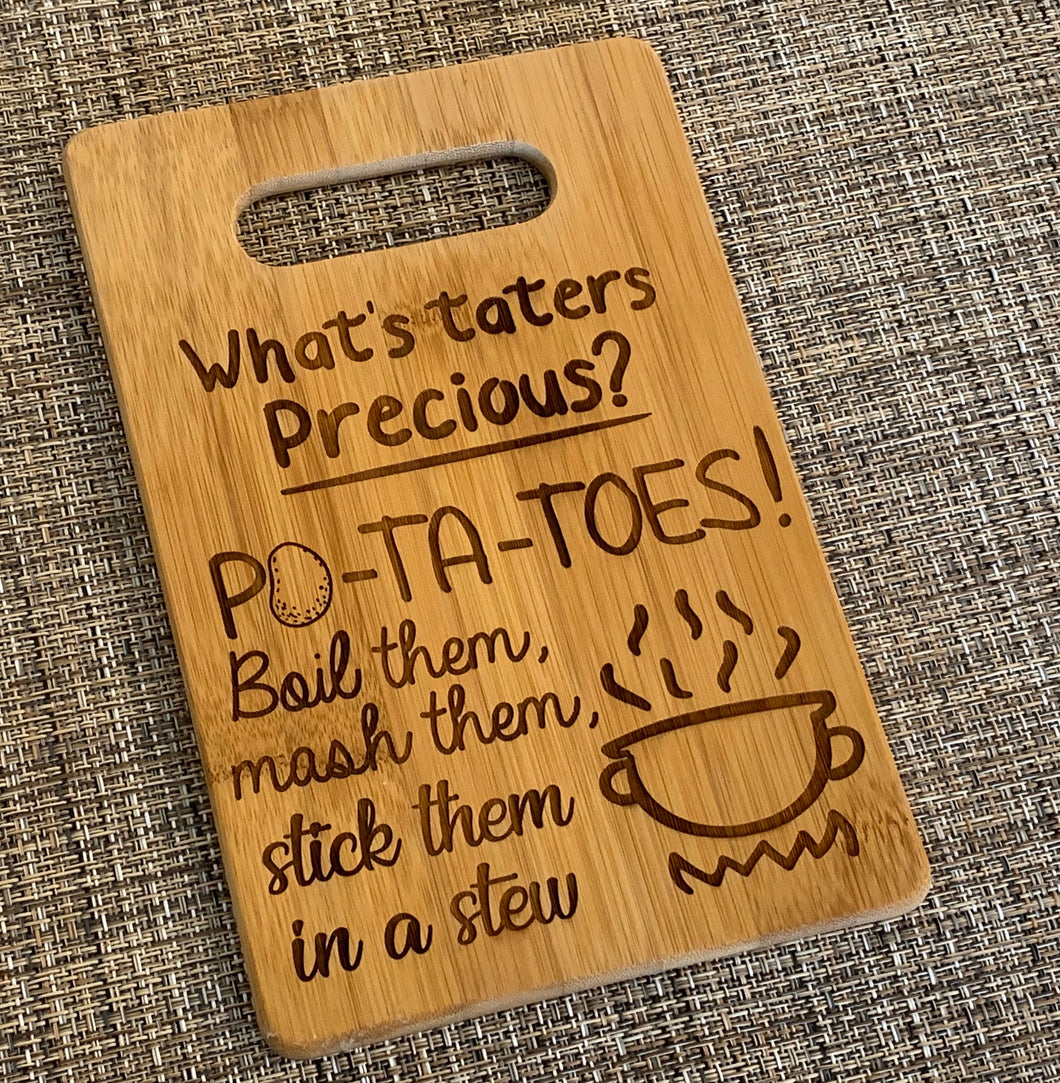 Lord of the Rings - What's Taters Precious? Cutting Board - Pikes Peak Laser Creations