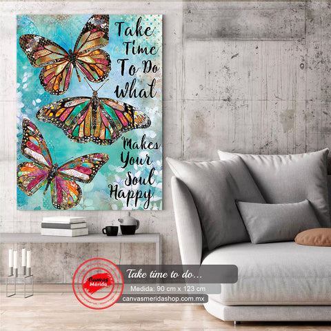 Take time to do (butterfly) - Canvas Mérida Fine Print Art