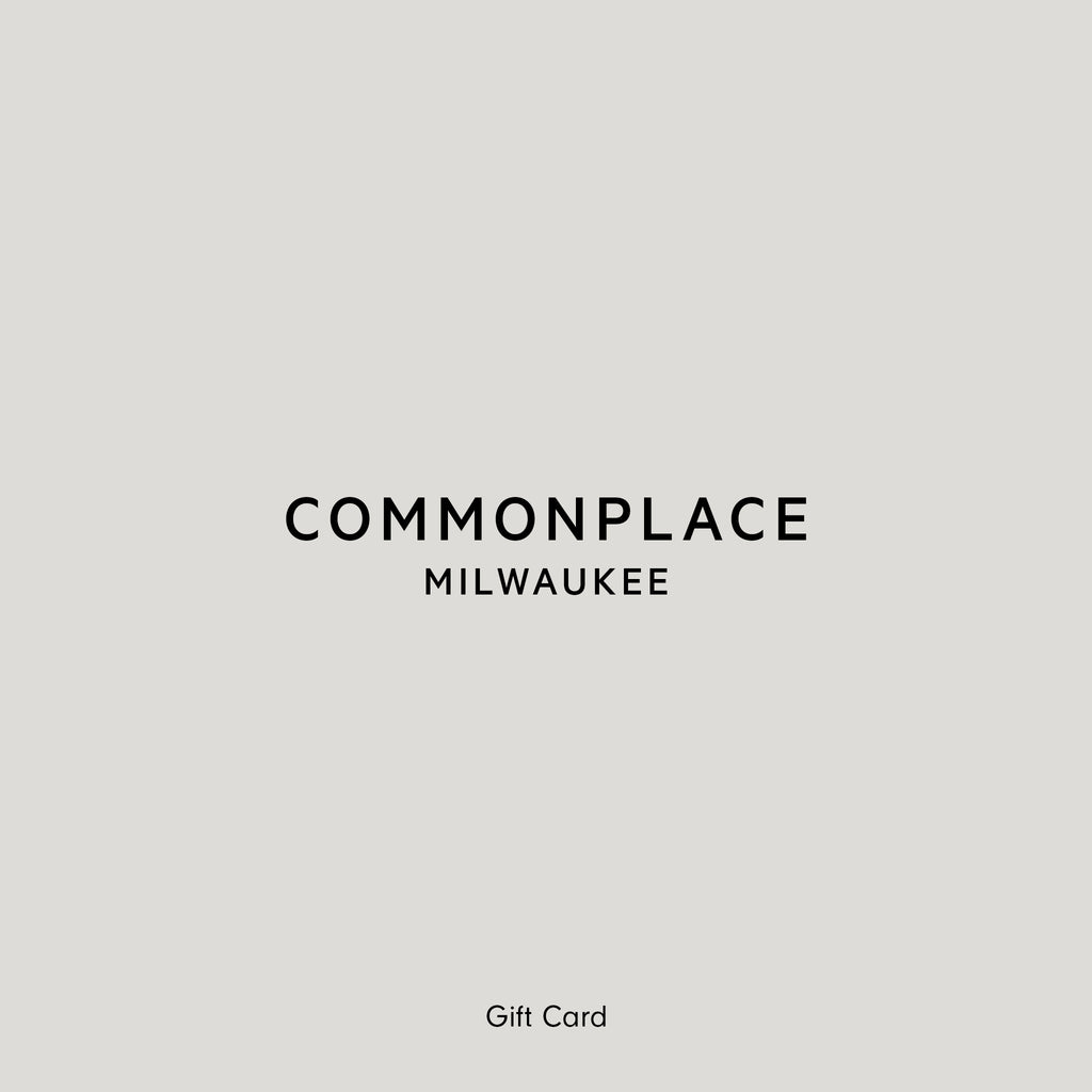 Commonplace Gift Card