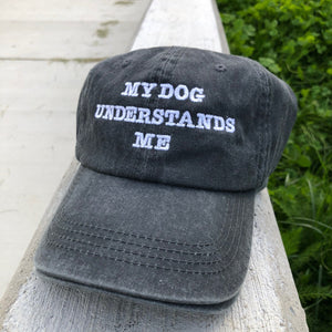 My Dog Understands Me Charcoal Pigment Classic Hat