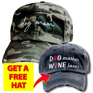Dog Mom Distressed Camo Hat (Free Wine Lover Distressed Black Hat )