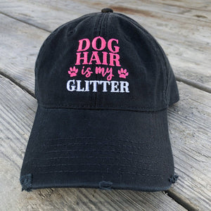 Dog Hair Is My Glitter Distressed Black Hat