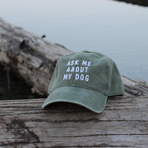 Ask Me About My Dog Classic Siege Green Hat