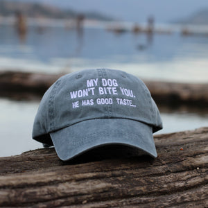 My Dog Won't Bite You, He Has Good Taste Classic Charcoal Hat
