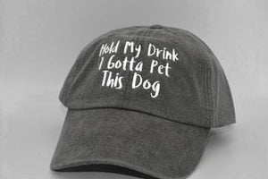 Hold My Drink I Gotta Pet This Dog Classic Charcoal Hat