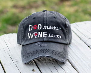 Dog Mother Wine Lover Distressed Classic Hat
