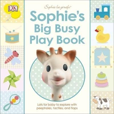 Sophie the giraffe  the big busy play book