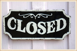 Glossy Closed Sign