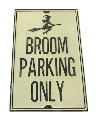 Witches Broom Parking Sign