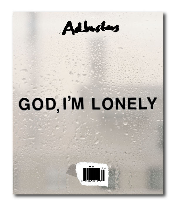 AB 132: God, I'm Lonely