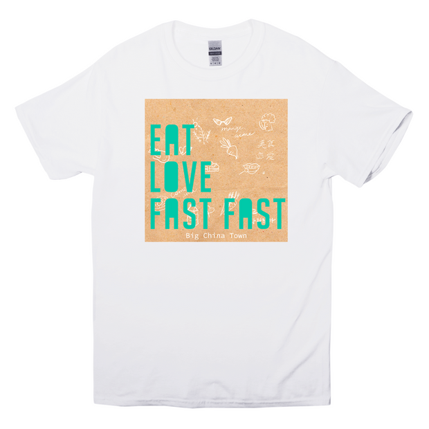 Eat, Love, Fast, Fast T-Shirt (White)