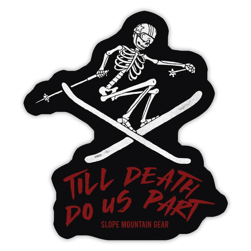 Till Death Skier Sticker - Slope Mountain Gear