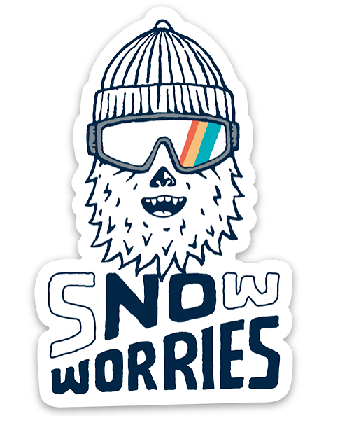 Snow Worries Yeti Sticker - Slope Mountain Gear