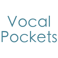 Vocal Pockets