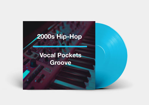 2000s Hip-Hop Groove Enhancer Pack - Vocal Pockets