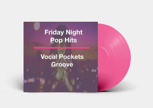 Friday Night Pop Hits Groove Enhancer Pack - Vocal Pockets
