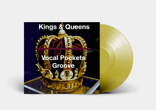 Kings & Queens Groove Enhancer Pack - Vocal Pockets
