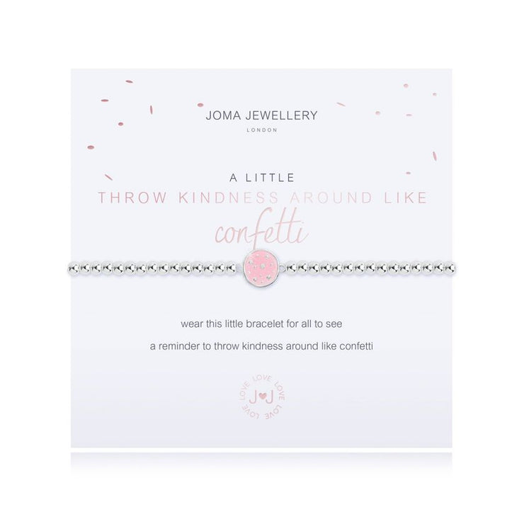 JOMA JEWELLERY | A LITTLE THROW KINDNESS AROUND LIKE CONFETTI BRACELET