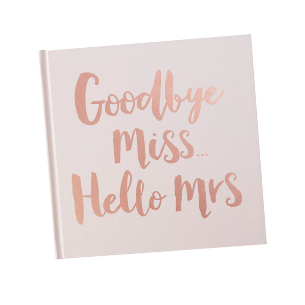 Rose Gold 'Goodbye Miss. Hello Mrs' Advice Book - Advice For The Bride To Be - Bridal Shower Guest Book - Hen Party Guest Book