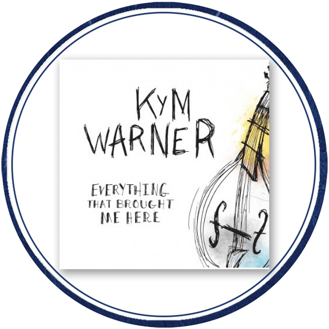 Kym Warner - Everything That Brought Me Here CD