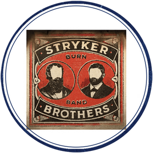 The Stryker Brothers – Burn Band: Double Vinyl LP