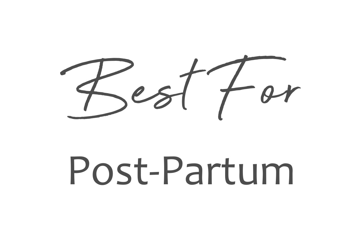Best For Post-Partum Care