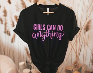 Girls can do anything ©