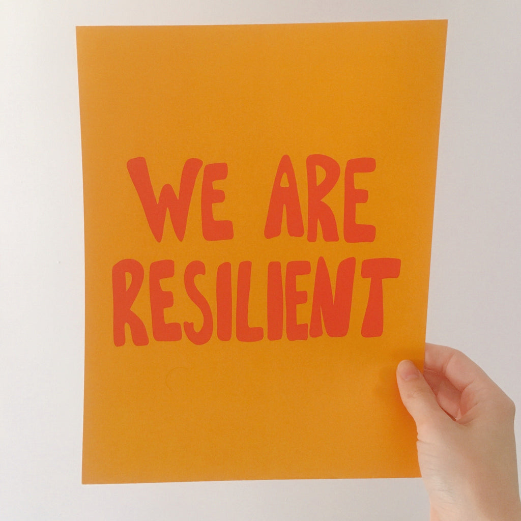 Okay Shoe Poster We Are Resilient full colour poster
