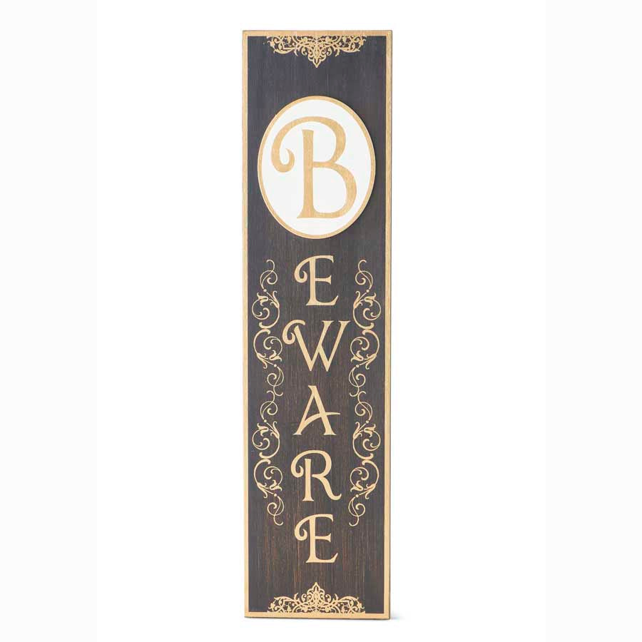 Vertical Black and Gold Wooden BEWARE Sign with Gold