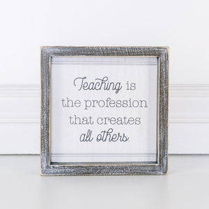 Wood Framed Sign - Teaching