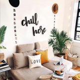 Chill Here Metal Decor | Decoraline
