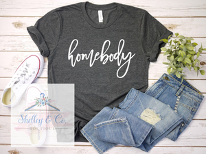 Homebody T-Shirt-Adult