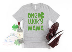 One Lucky Mama T-Shirt-Adult