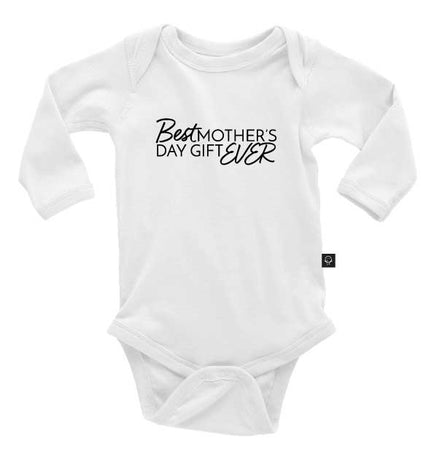 Best Mother's Day Gift Ever Onesie