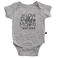 I Love My Daddy To The Moon And Back Onesie