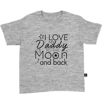 I Love My Daddy To The Moon And Back T-Shirt